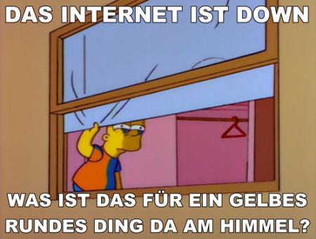 Das Internet ist down