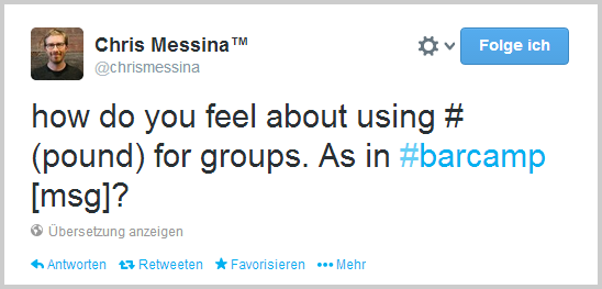Chris Messinas Vorschlag bezüglich die Verwendung von Hashtags bei Twitter